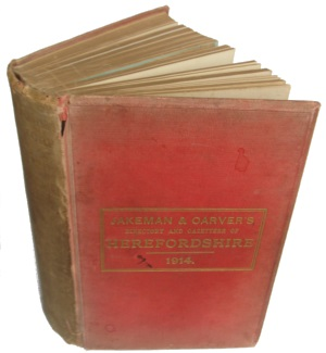 Jakeman & Carver�s Directory of Herefordshire 1914