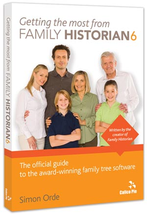 Getting the most from Family Historian 6 - Printed Guide
